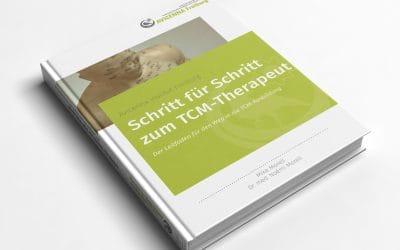 "Auszug aus unserem eBook ""Schritt für Schritt zum TCM-Therapeut"""