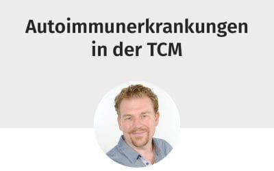 """Webinar """"Autoimmunerkrankungen in der TCM"""""""